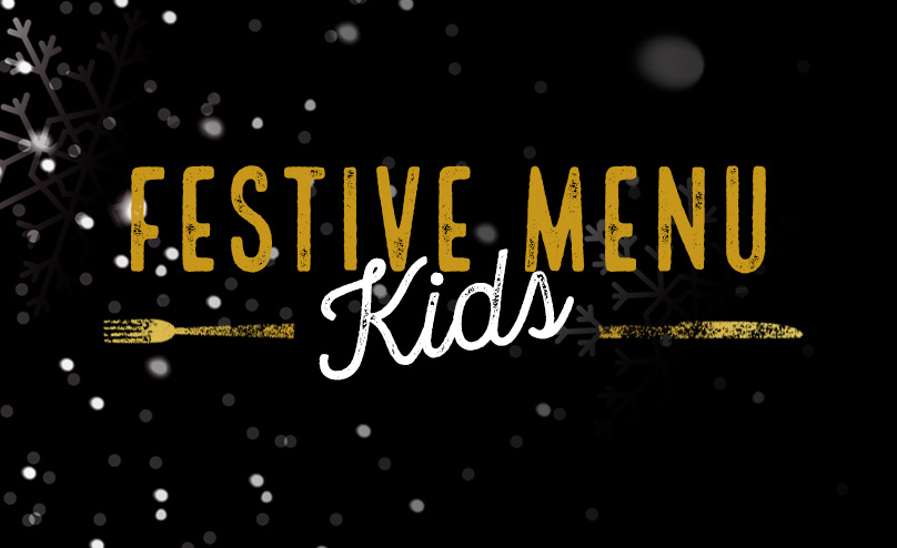 Festive Kids Menu at The Daylight Inn